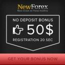 NewForex Broker – 50$ Forex No Deposit Bonus & 100% Deposit Bonus!